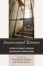 INCARCERATED WOMENA HISTORY OPB