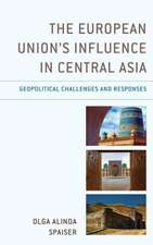 The European Union's Influence in Central Asia: Geopolitical Challenges and Responses