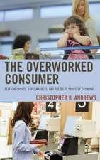Overworked Consumer