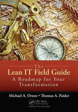 The Lean It Field Guide:  A Roadmap for Your Transformation
