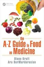 The A Z Guide to Food as Medicine:  Practical Steps for Getting to a Market-Based Model