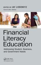 Financial Literacy Education:  Addressing Student, Business, and Government Needs
