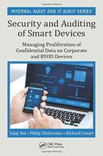 Security and Auditing of Smart Devices:  Managing Proliferation of Confidential Data on Corporate and Byod Devices