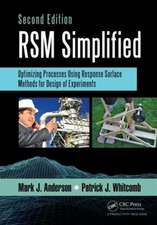 Rsm Simplified:  Optimizing Processes Using Response Surface Methods for Design of Experiments, Second Edition