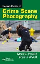 Vecellio, M: Pocket Guide to Crime Scene Photography