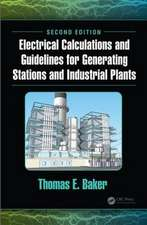 Electrical Calculations and Guidelines for Generating Stations and Industrial Plants, Second Edition