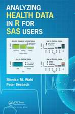 Analyzing Health Data in R for SAS Users