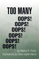 Too Many OOPS!