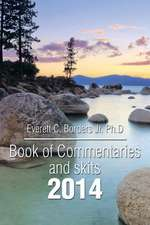 Book of Commentaries and Skits 2014