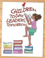 Children Today, Leaders Tomorrow
