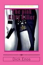 The Pink Kitty Killer