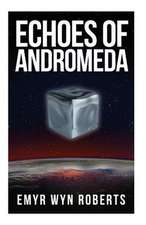 Echoes of Andromeda