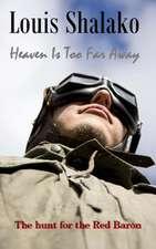 Heaven Is Too Far Away