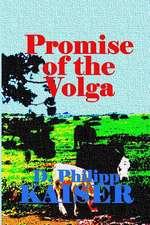 Promise of the Volga