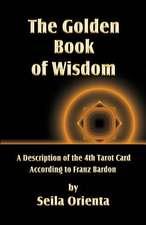 The Golden Book of Wisdom