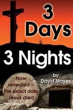Three Days, Three Nights