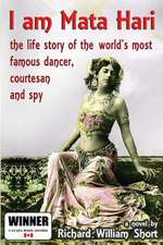 I Am Mata Hari
