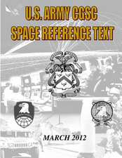 Us Military Space Reference Textbook