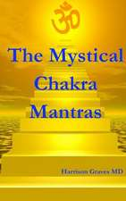 The Mystical Chakra Mantras