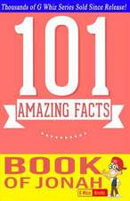 The Book of Jonah - 101 Amazing Facts