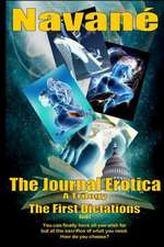 The Journal Erotica Book L the First Dictations