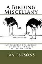 A Birding Miscellany