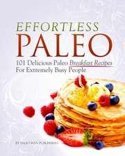 Effortless Paleo