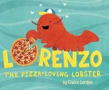 Lorenzo, the Pizza-Loving Lobster