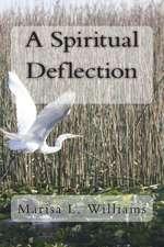 A Spiritual Deflection