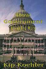 How Government Fails Us