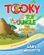 Tooky & the Toy Jungle - The Adventure Begins!
