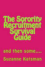 The Sorority Recruitment Survival Guide