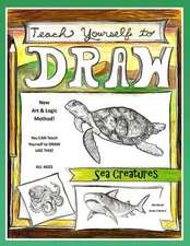 Teach Yourself to Draw - Sea Cretures