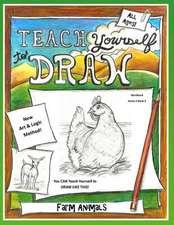 Teach Yourself to Draw - Farm Animals