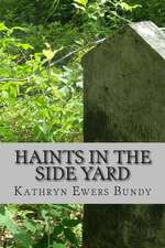 Haints in the Side Yard