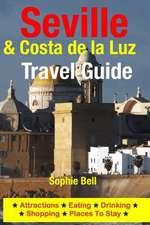 Seville & Costa de La Luz Travel Guide