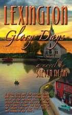 Lexington Glory Days