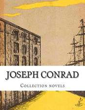 Joseph Conrad, Collection Novels