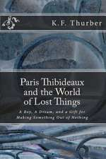 Paris Thibideaux and the World of Lost Things