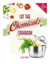 Cut the Chemicals Cookbook