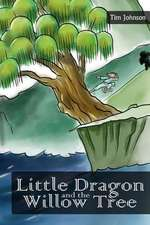 Little Dragon and the Willow Tree