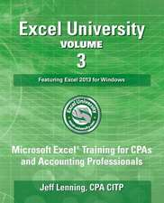 Excel University Volume 3 - Featuring Excel 2013 for Windows
