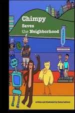 Chimpy Saves the Neighborhood