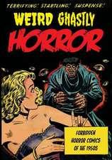 Weird Ghastly Horror