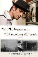 The Dreamer of Downing Street