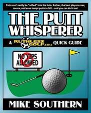 The Putt Whisperer