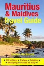 Mauritius & Maldives Travel Guide