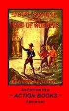 Tom Swift 20 - Tom Swift in the Land of Wonders
