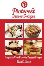 Pinterest Dessert Recipes Blank Cookbook (Blank Recipe Book)
