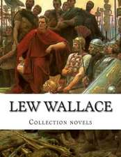 Lew Wallace, Collection Novels